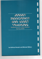 Jersey Insolvency & Asset Tracking - Supplement to Third Edition - Spring 2009.