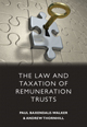 The Law & Taxation of Remuneration Trusts.